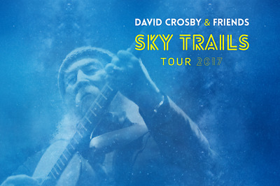 David Crosby - Friends Sky Trails Tour 2017 NYC Saturday November 25th 8pm