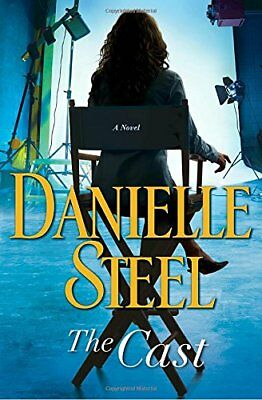 The Cast  A Novel by Danielle Steel 2018 Hardcover