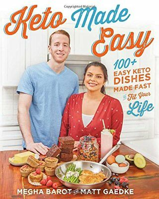 Keto Made Easy by Megha Barot and Matt Gaedke 2018 Paperback