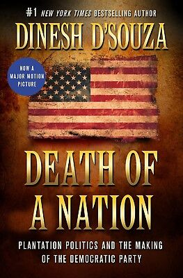 Death of a Nation Plantation by Dinesh DSouza Hardcover