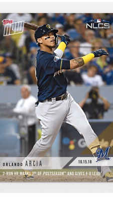 2018 TOPPS NOW NLCS CARD GAME 3 BREWERS ORLANDO ARCIA 891 2-RUN HR GIVES 4-0