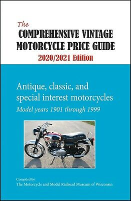 The Comprehensive Vintage Motorcycle Price Guide 2020-2021-17th Annual Edition