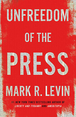 Unfreedom of the Press - Hardcover