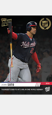 2019 TOPPS NOW MOMENT OF THE YEAR CARD NATIONALS JUAN SOTO MOY-9 3 HRs IN WS
