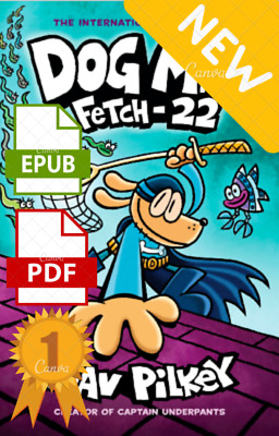 ✅ NEW ✅  Dog Man Fetch-22 From the Creator of Captain Underpants Dog Man 8