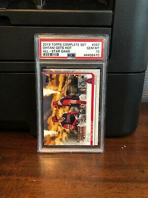 2019 Topps All-Star Game Edition Ohtani Gets Hot Baseball Card 367 PSA 10 Gem