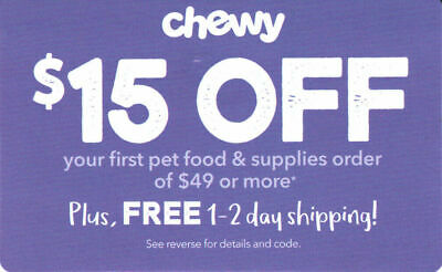 CHEWY 15 off first order 49  1coupon - chewy-com code - exp- 04-30-20 -  Fast