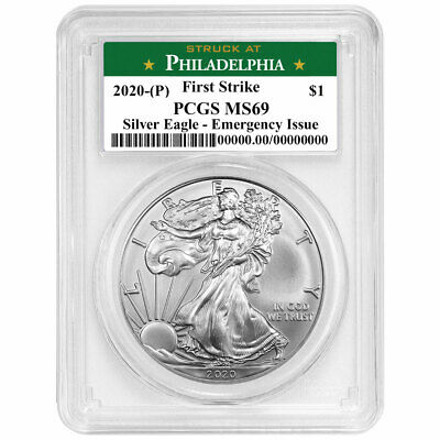2020 P 1 American Silver Eagle PCGS MS69 Emergency Production FS Philadelphia