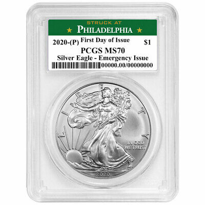 2020 P 1 American Silver Eagle PCGS MS70 Emergency Production FDOI Philadelph