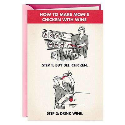 Mothers Day Card- Moms Chicken With Wine Recipe Funny