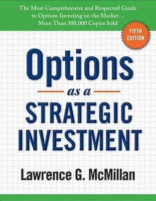 Options as a Strategic Investment by Lawrence G- McMillan 2012 Hardcover