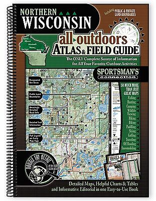 Northern Wisconsin All-Outdoors Atlas - Field Guide  Sportsmans Connection