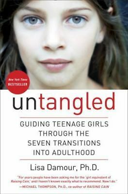 Untangled  Guiding Teenage Girls Through the Seven Transitions into-