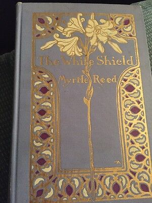 Antique book - The White Shield by Myrtle Reed first edition 1912 Decorative