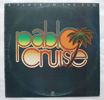 LP Vinyl Record  Pablo Cruise  A Place in the Sun  A-M Records 1977