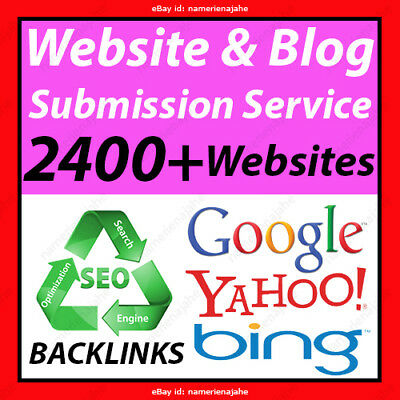 Submit your Website or Blog to 2400- Websites Backlinks Rankings SEO Submission