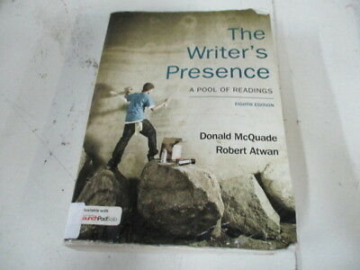 1139 The Writers Presence  A Pool of Readings by Donald McQuade and R- Atwan