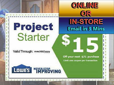 One 1x Lowes 15 Off 75 Discount- expiry 92917