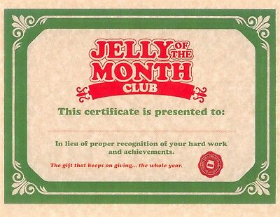 National Lampoons Christmas Vacation  Jelly Of The Month Club Certificate