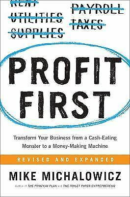 Profit First  Transform Any Business from a Cash-Eating Monster to a-