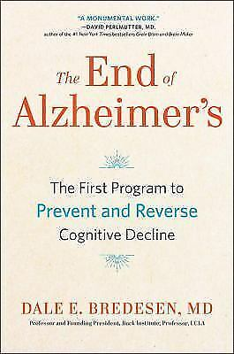 The End of Alzheimers by Dale Bredesen-Hardcover-New 1 edition -FREE SHIPPING-
