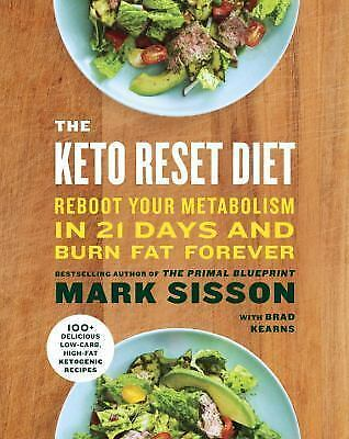 THE KETO RESET DIET  Reboot Your Metabolism in 21 Days and Burn Fat Forever by