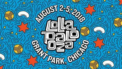 Lollapalooza Four Day Pass August 2-5 2018