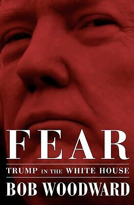 Fear Trump in the White House  by Bob Woodward  Hardcover -New