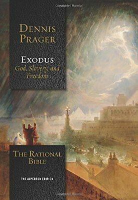 The Rational Bible Exodus by Dennis Prager - Hardcover - Retail 34-99