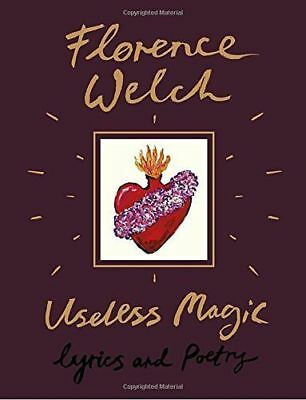 USELESS MAGIC Lyrics and Poetry by WELCH FLORENCE - 0525577157