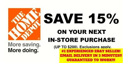 ONE 1X 15 OFF Home Depot Coupon -Instore ONLY Save up to 200 - Fast Shipment