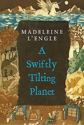 A Swiftly Tilting Planet A Wrinkle in Time Quintet