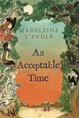 An Acceptable Time A Wrinkle in Time Quintet