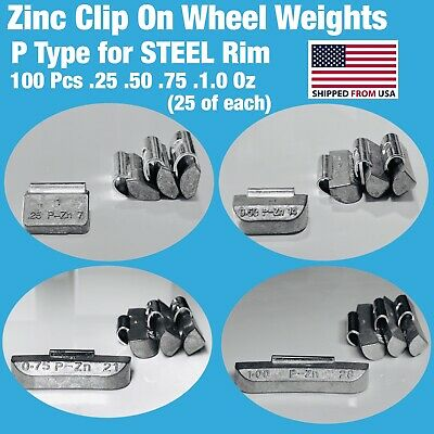100 PIECES ZN CLIP ON WHEEL WEIGHTS -25 -50 -75 1-0 25 each STEEL RIM P TYPE