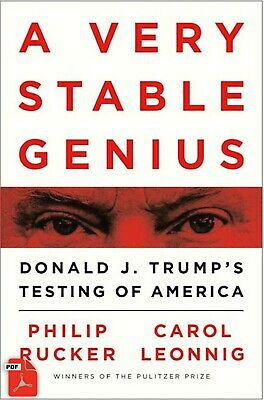 A Very Stable Genius Donald J- Trumps Testing of America Digital Book
