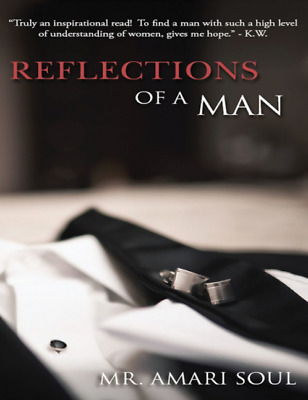 ✅Reflections Of A Man by Amari Soul FAST DELIVERY