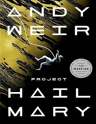 Project Hail Mary A Novel by Andy Weir 1