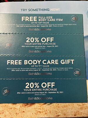 4 Bath - Body Works Coupons2-20 Off2 Body Care Expires August - September