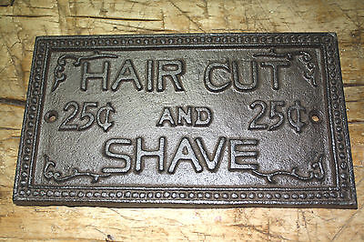 Cast Iron HAIR CUT - SHAVE 25 CENTS Barber Sign Wall Plaque Man Cave Home Decor