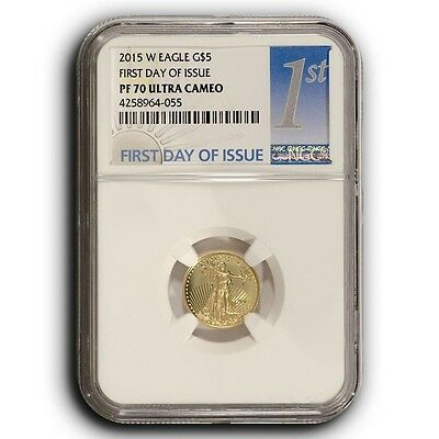 2015 W American Proof Gold Eagle NGC PF70 FDOI 110th oz Proof Gold 5 Coin
