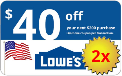 TWO 2x Lowes 40 OFF 200 Lowes-Coupons-IN-STORE-ONLINE-Delivery in 1-min