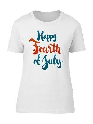 Happy Fourth Of July Font Womens Tee -Image by Shutterstock