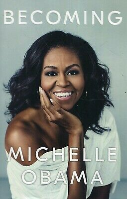 Becoming by Michelle Obama New Hardcover Book – 2018