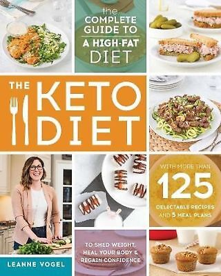The Keto Diet The Complete Guide by Leanne Vogel E BOOK PDF COOK