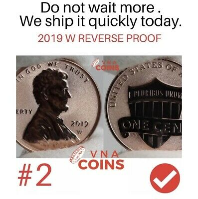2019 W Lincoln Penny Reverse Proof West Point Struck 2 of 3 this year PRE-SALE