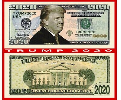 Pack of 100 - Donald Trump 2020 Presidential Re-Election Campaign Dollar Bills