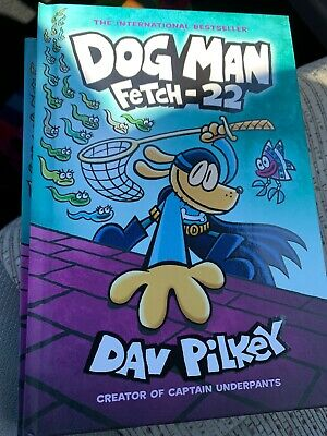 Adventures of Dog Man 8 Dog Man Fetch-22 by Dav Pilkey Hardcover Book