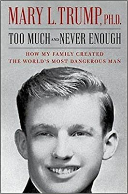 Too Much and Never Enough by Mary L- Trump Hardcover Book PRE-ORDER BRAND NEW