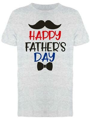 Have A Happy Fathers Day Tee Mens -Image by Shutterstock