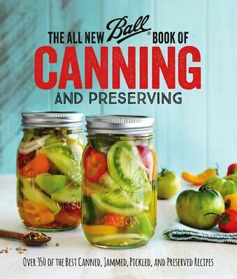 The All New Ball Book of Canning and Preserving  HardCover